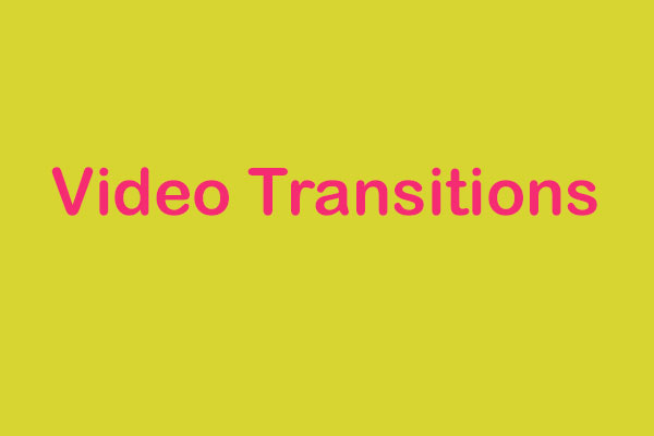 video transitions