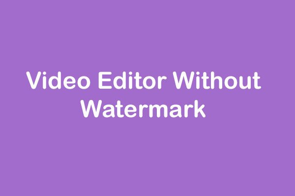 video editor without watermark