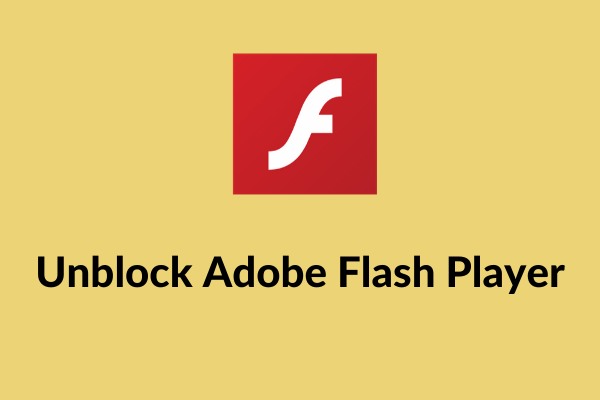 How To Unblock Adobe Flash Player Chrome Firefox Edge Ie Safari