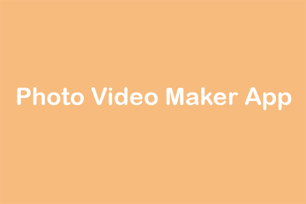 Top 10 Photo Video Maker Apps To Make A Video With Photos